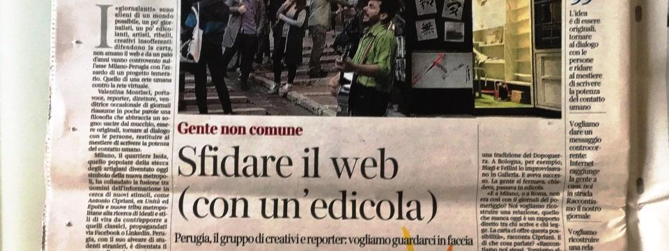 Gente non comune: Emergenze ed Edicola 518 sul Corriere della sera